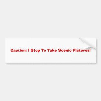 注意: 私は景色の写真を撮るためにストップ! バンパーステッカー