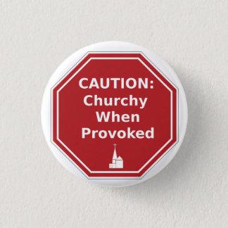 注意: 誘発された場合Churchy 3.2cm 丸型バッジ