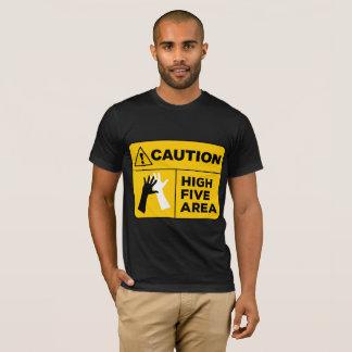 注意! 高い5つの区域! Tシャツ