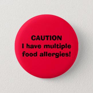 注意Iに多数の食物アレルギーがあります! 5.7CM 丸型バッジ
