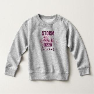 活気づけるな嵐は のスエットシャツを永久に持続させません スウェットシャツ
