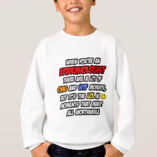 流行病学者。 OMG WTF LOL スウェットシャツ