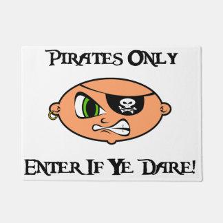 海賊だけ- Yeが敢えてしたら入って下さい! -怒っている漫画 ドアマット