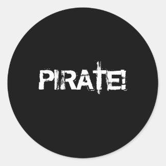 海賊! グランジなフォントのスローガン。 白黒。 ラウンドシール