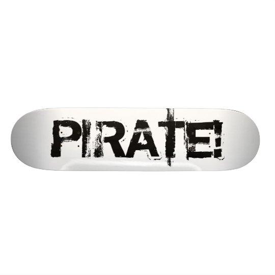 海賊! グランジなフォントのスローガン。 黒 スケボーデッキ