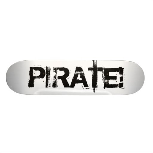 海賊! グランジなフォントのスローガン。 黒 スケートボード