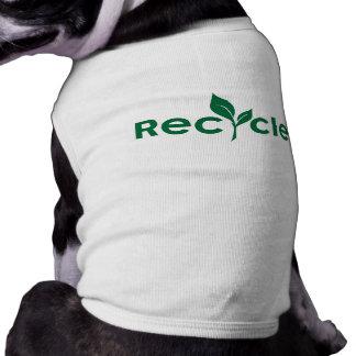 減らして下さい、再使用して下さい、リサイクルして下さい ペット服