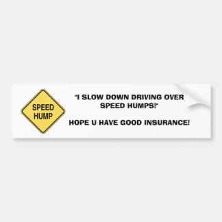 減速の速度のこぶ バンパーステッカー