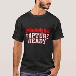 準備ができたない歓喜 Tシャツ
