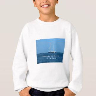 滑らかな海は作りません熟練した船員(諺)を スウェットシャツ