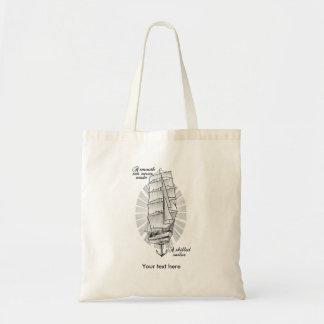 滑らかな海は決して巧みな船員を作りませんでした トートバッグ