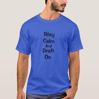 滞在の平静および草案 Tシャツ