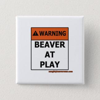 演劇の警告のビーバー 缶バッジ