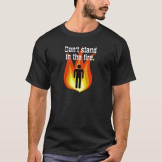火に立てないで下さい Tシャツ