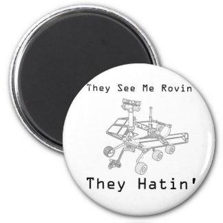 火星の粗紡機彼らは私にRovin彼らHatin会います マグネット