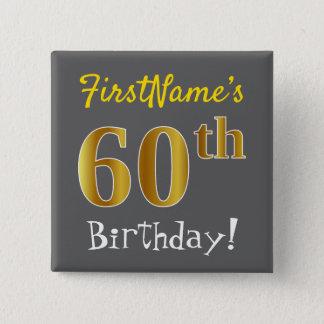 灰色、名前をカスタムするを用いる模造のな金ゴールドの第60誕生日、 缶バッジ