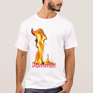 炎Dammit! Tシャツ