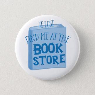 無くなった書店で私を見つけて下さい 5.7CM 丸型バッジ
