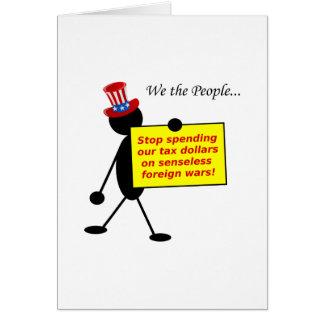 無分別な戦争に私達の税ドルを使う停止 カード