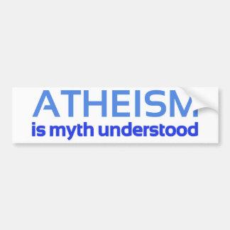 無神論は理解される神話です バンパーステッカー