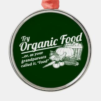 """無農薬食品-あなたの祖父母は呼びましたそれを""""食糧""""は メタルオーナメント"""