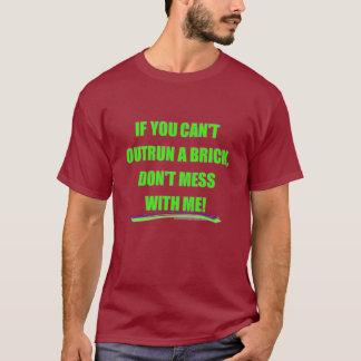 煉瓦白を追い越して下さい Tシャツ