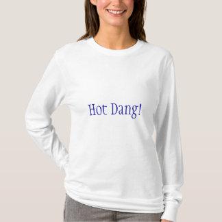 熱いDang! Tシャツ