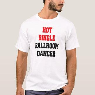 熱く独身のな社交ダンスのダンサー Tシャツ