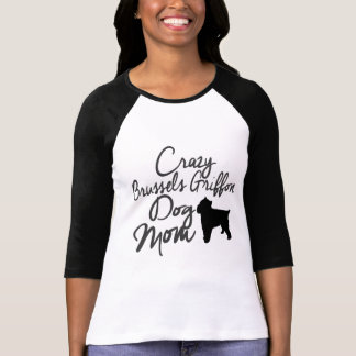 熱狂するなブリュッセルGriffon犬のお母さん Tシャツ