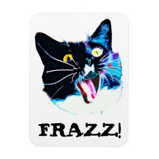 """熱狂するな猫の磁石、""""FRAZZ! """" マグネット"""