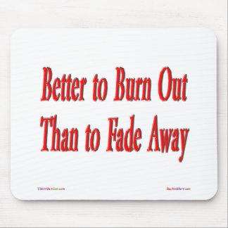 燃え尽きることはよいです! マウスパッド