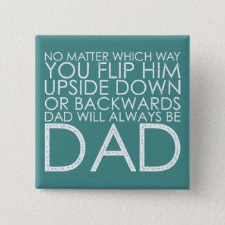 父の日-パパはパパ常にです 5.1CM 正方形バッジ