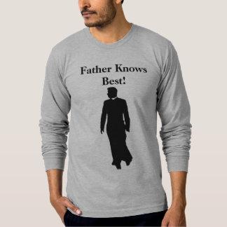父はベストを知っています! Tシャツ