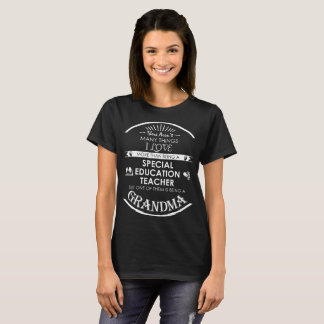 特殊教育の先生があるGrandm多くの事 Tシャツ