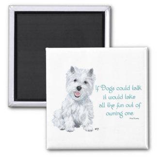 -犬が話すことができればWestieの知恵 マグネット