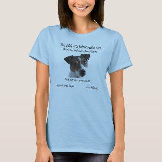 犬はよりよいヘルスケアを得ます Tシャツ