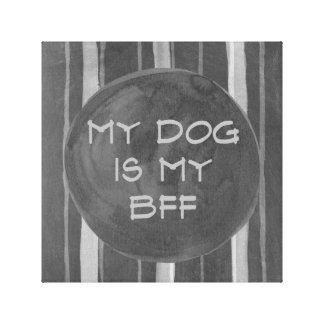 犬は包まれたな私のBFFの灰色のストライプです キャンバスプリント