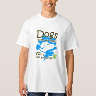 犬は私を幸せにさせます Tシャツ