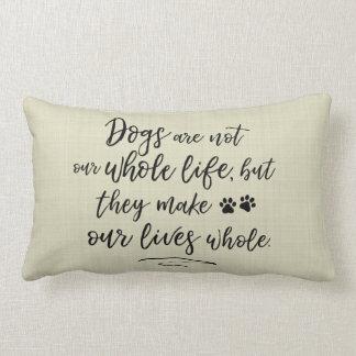 犬は私達の生命に全タイポグラフィの引用文の枕をします ランバークッション