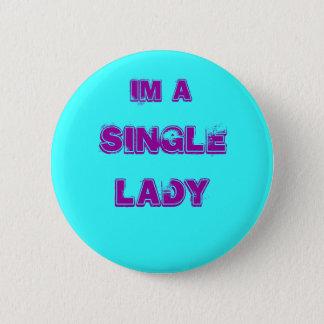 独身のなIm a女性 5.7cm 丸型バッジ