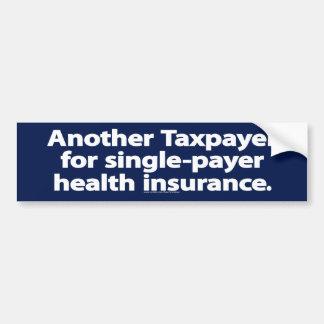 独身の支払人の健康保険のバンパーステッカー バンパーステッカー