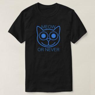 猫の鳴き声または決して Tシャツ