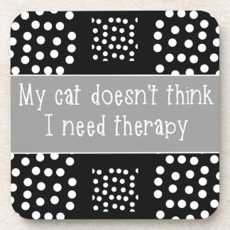 猫はセラピーの黒く及び白い飲み物用コースターを言いません コースター