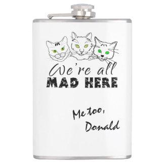 猫-私達はここにすべての不機嫌います フラスク