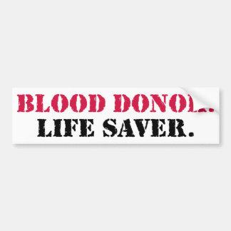 献血者。 命の恩人 バンパーステッカー