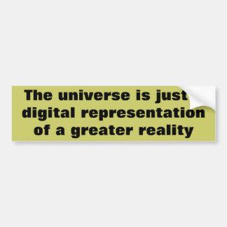現実のデジタルより素晴らしい宇宙 バンパーステッカー