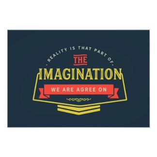 現実は想像のその一部分です フォトプリント