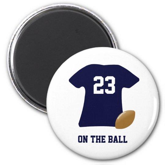 球が付いているあなたのフットボールのワイシャツ マグネット