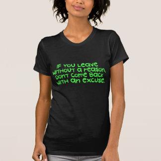 理由なしで去れば -- Tシャツ