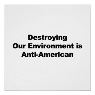 環境を破壊することは反米です ポスター